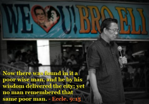 15 - Now there was found in it a poor wise man, and he by his wisdom delivered the city; yet no man remembered that same poor man.